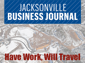 Jacksonville Business Journal: Have Work, Will Travel