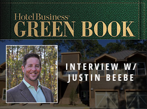 Industry Interview featuring Justin Beebe – Hotel Business Green Book